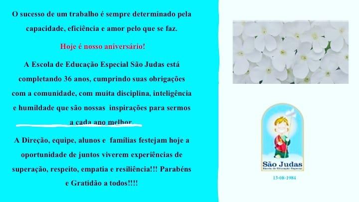 Escola de Educação Especial São Judas - 36 anos!!
